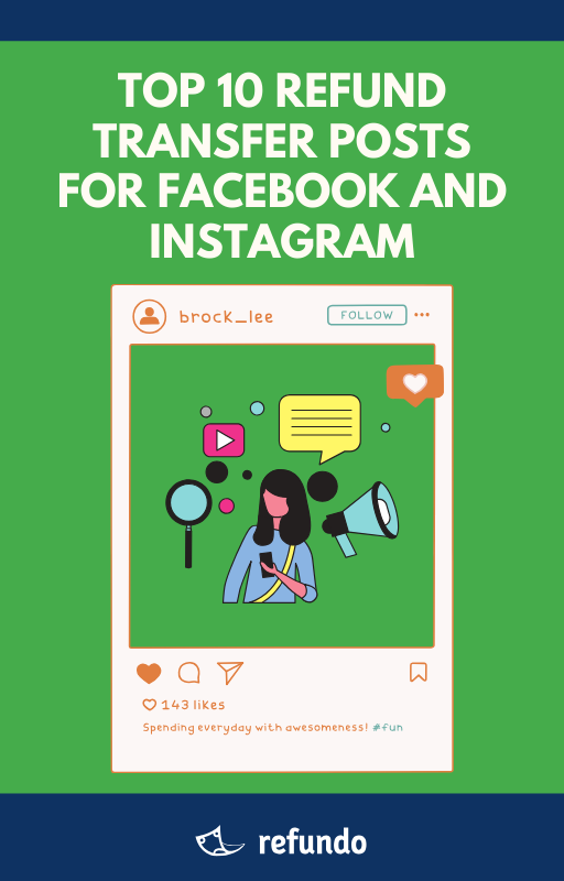 Top 10 Refund Transfer Posts For Facebook and Instagram